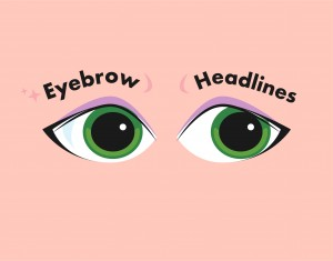 Eyebrow Headlines